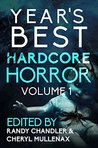Year's Best Hardcore Horror Volume 1