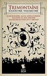 Tremontaine: Season One Volume One (Tremontaine #1.1-1.7)