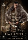 The Enchanted (Faerie Tale #1)