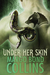 Under Her Skin (Shifter Shield, #1)