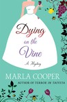 Dying on the Vine: A Mystery