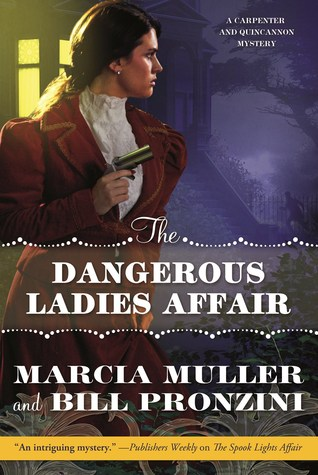 The Dangerous Ladies Affair (A Carpenter and Quincannon Mystery, #5)