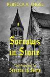 Sorrows in Stone: The Prequel to Secrets in Stone (The In Stone Trilogy Book 2)