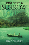 Past Cities & Sorrow (Monster Series, #3)