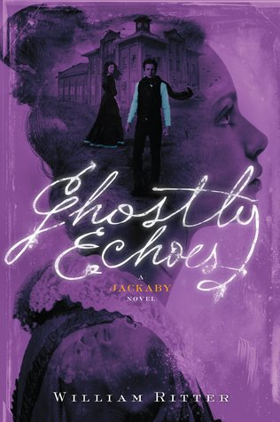 Ghostly Echoes (Jackaby, #3)