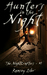 Hunters in the Night (The Nightcrafters, #1)