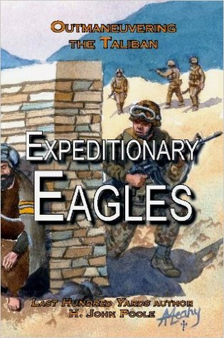 Expeditionary Eagles by H. John Poole