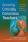 Growing Critically Conscious Teachers: A Social Justice Curriculum for Educators of Latino/a Youth