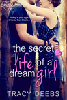 The Secret Life of a Dream Girl (Creative HeArts, #4; Dahlia and Keegan, #1)