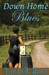Down Home Blues by Phyllis R. Dixon