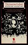 Tremontaine: Season One Volume Two (Tremontaine #1.8-1.13)