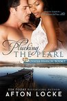 Plucking the Pearl (Oyster Harbor, #1)