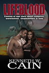 Lifeblood (Coming Of Age Story About Vampires, Werewolves, Shapeshifters, & Love)