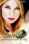Sacrifice: Book 3 of The Dark Paradise Trilogy