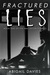 Fractured Lies: Book 1 MAC Security Series