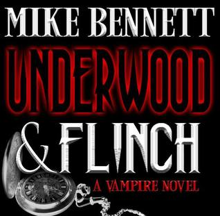 Underwood and Flinch by Mike  Bennett