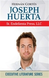 Joseph Huerta: St. Endelienta Press, LLC