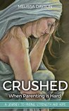 Crushed:When Pare...