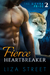 Fierce Heartbreaker (Sierra Pride, #2)