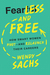 Fearless and Free: How Smar...