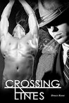Crossing Lines by Bruce Rose