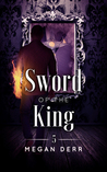 Sword of the King (Dance with the Devil, #5)