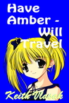 Have Amber -- Will Travel