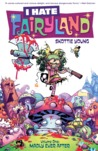 I Hate Fairyland, Volume 1: Madly Ever After