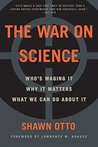 The War on Scienc...