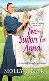 Two Suitors for Anna by Molly Jebber