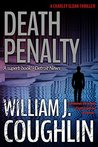 Death Penalty (The Charley Sloan Series Book 2) by William J. Coughlin