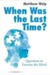 When Was the Last Time?: Questions to Exercise the Mind