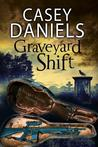 Graveyard Shift (Pepper Martin #10)