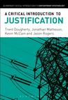 A Critical Introduction to Justification