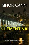 Clementina (Leathan Wilkey, #1)