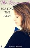 Playing the Part (The Rosewoods, #3)