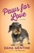 Paws for Love (Love Unleashed, #3)