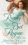Ready Set Rogue (Studies in Scandal, #1)