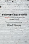 Solo Out of Law School by Michael Brennan
