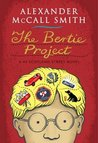 The Bertie Project (44 Scotland Street #11)