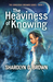 The Heaviness of Knowing (The Conscious Dreamer Series #1)