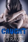 Caught (Sex and Bullets, #1.5)