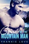 Claimed By The Mountain Man by Frankie Love