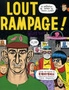 Lout Rampage!