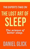 The Experts Take On: The Lost Art of Sleep: Advice from Ariana Huffington and Shawn Stevenson