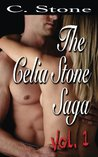 The Celia Stone Saga Vol. 1: The Collected Sexual Adventures of Celia Stone