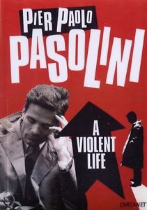 A Violent Life by Pier Paolo Pasolini