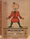 Swollen-Headed William; Painful Stories and Funny Pictures Af... by Edward Verrall Lucas