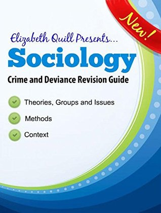A2 Sociology - Crime and Deviance (Sociology for Dummies Book 1)