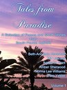 Tales From Paradise: A Selection of Poems and Short Stories from South Florida Authors
